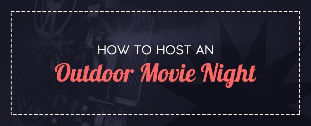 How to host an outdoor movie night Banner