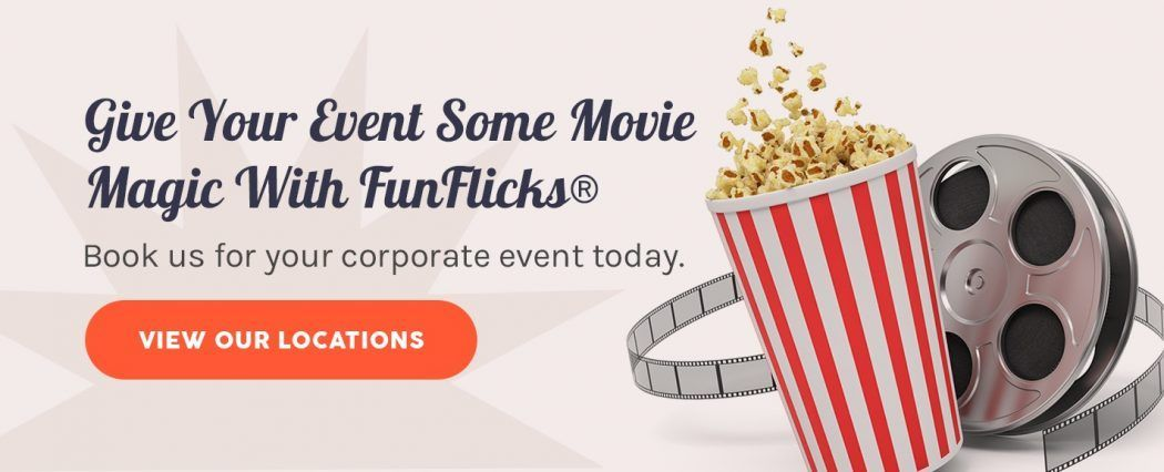 Give Your Event Some Movie Magic With FunFlicks®