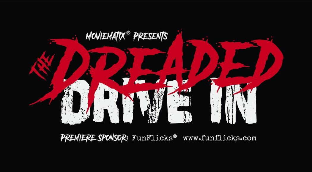 Dreaded Drive In Halloween Horror Film License and Movie Event