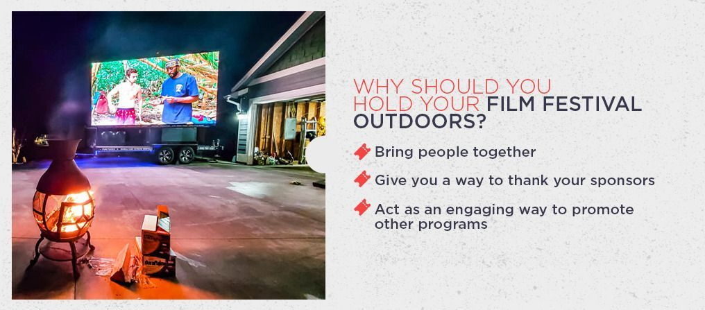 Why Should You Hold Your Film Festival Outdoors?