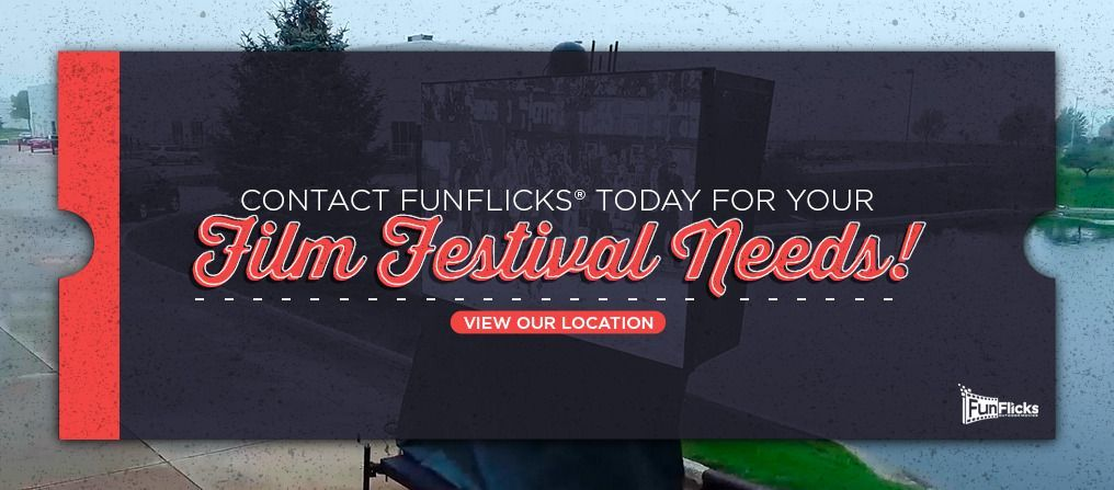 Contact FunFlicks for your Film Festival Need